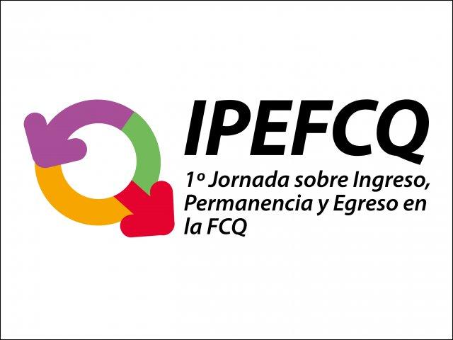31 de octubre: 1º Jornada sobre Ingreso, Permanencia y Egreso en la FCQ